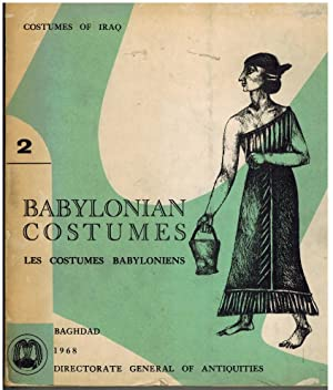 BABYLONIAN COSTUMES. LES COSTUMES BABYLONIENS. COSTUMES OF