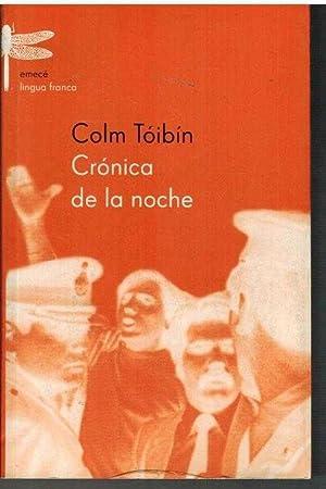 CRONIA DE LA NOCHE: COLM TOIBIN