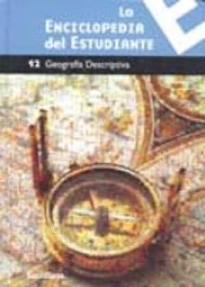 LA ENCICLOPEDIA DEL ESTUDIANTE 06 - GEOGRAFIA DESCRIPTIVA: VARIOS AUTORES