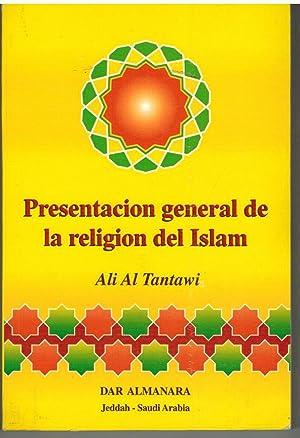 PRESENTACION GENERAL DE LA RELIGION DEL ISLAM: ALI AL TANTAWI