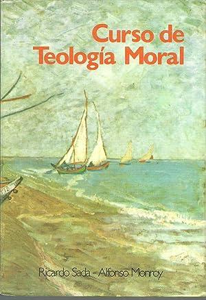 CURSO DE TEOLOGIA MORAL: RICARDO SADA, ALFONSO