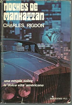 NOCHES DE MANHATTAN: CHARLES RIGDON
