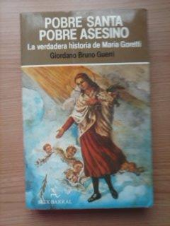 POBRE SANTA POBRE ASESINO: GIORDANO BRUNO GUERRI