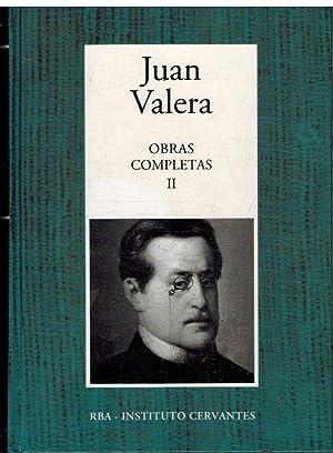 OBRAS COMPLETAS II: JUAN VALERA