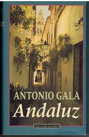 ANDALUZ: ANTONIO GALA