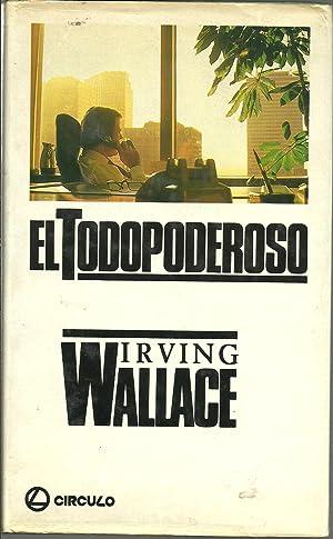 EL TODOPODEROSO: IRVING WALLACE