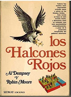 LOS HALCONES ROJOS: AL DEMPSEY / ROBIN MOORE