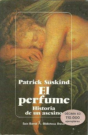 EL PERFUME. HISTORIA DE UN ASESINO: PATRICK SUSKIND