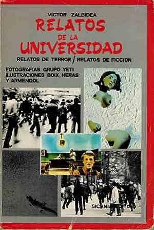 RELATOS DE LA UNIVERSIDAD: VICTOR ZALBIDEA