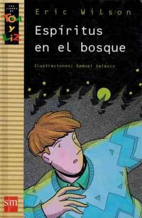 ESPIRITUS EN EL BOSQUE: ERIC WILSON