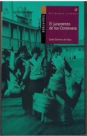 EL JURAMENTO DE LOS CENTENERA: LYDIA CARRERAS DE SOSA