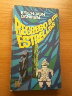 REGRESO A LAS ESTRELLAS: ERICH VON DANIKEN