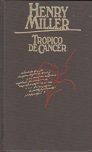 TROPICO DE CANCER: HENRY MILLER