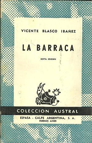 LA BARRACA: VICENTE BLASCO IBAÃ'EZ