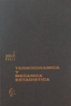 TERMODINAMICA Y MECANICA ESTADISTICA: JOSE AGUILAR PERIS