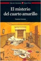EL MISTERIO DEL CUARTO AMARILLO: GASTON LEROUX