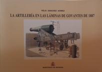 LA ARTILLERIA EN LAS LAMINAS DE GOVANTES DE 1887: FELIX SANCHEZ GOMEZ