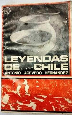 LEYENDAS DE CHILE: ANTONIO ACEVEDO HERNANDEZ