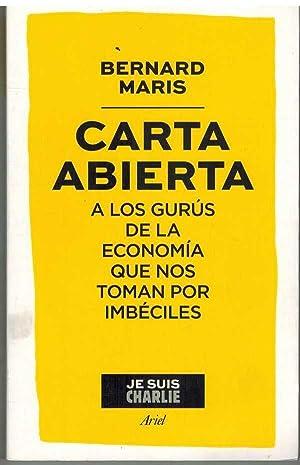 CARTA ABIERTA A LOS GURUS DE LA: BERNARD MARIS