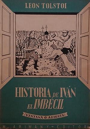 HISTORIA DE IVAN EL IMBECIL: LEON TOLSTOI