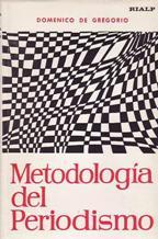 METODOLOGIA DEL PERIODISMO: DOMENICO DE GREGORIO