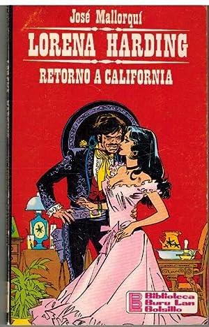 LORENA HARDING. RETORNO A CALIFORNIA: JOSE MALLORQUI