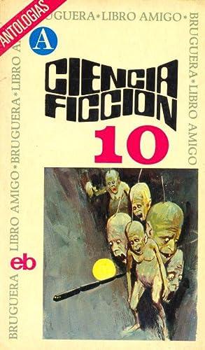 CIENCIA FICCION 10. ANTOLOGIA: VV.AA