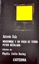 NOVIEMBRE Y UN POCO DE YERBA PETRA: ANTONIO GALA