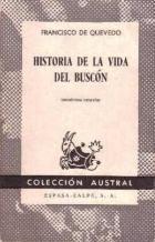 HISTORIA DE LA VIDA DEL BUSCON: FRANCISCO DE QUEVEDO