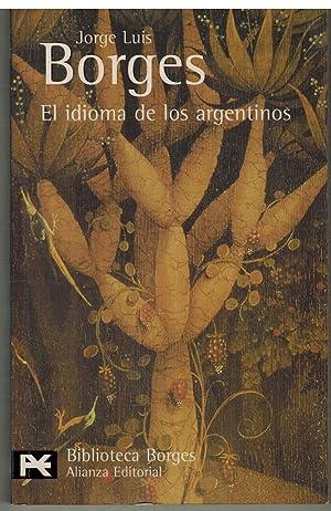 EL IDIOMA DE LOS ARGENTINOS: JORGE LUIS BORGES