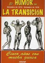 EL HUMOR EN LA TRANSICION DICIEMBRE DE: JULIAN MOREIRO Y
