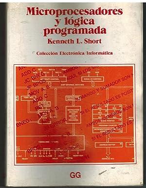MICROPROCESADORES Y LOGICA PROGRAMADA: KENNETH L SHORT