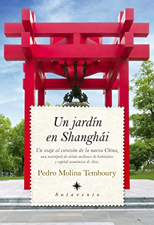UN JARDIN EN SHANGHAI: PEDRO MOLINA