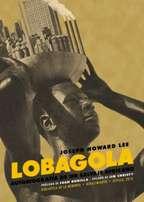 LOBAGOLA: JOSEPH HOWARD LEE