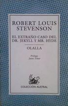 EL EXTRAÑO CASO DEL DR. JEKYLL Y: ROBERT LOUIS STEVENSON