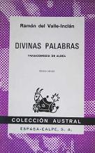 DIVINAS PALABRAS: RAMON DEL VALLE