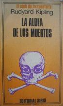 LA ALDEA DE LOS MUERTOS: RUDYARD KIPLING