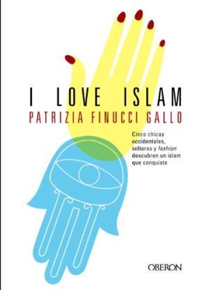 I LOVE ISLAM: PATRIZIA FINUCCI GALLO