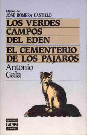 LOS VERDES CAMPOS DEL EDEN EL CEMENTERIO: ANTONIO GALA
