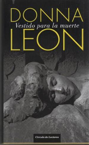 VESTIDO PARA LA MUERTE: DONNA LEON