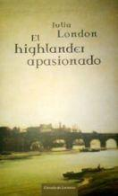 EL HIGHLANDER APASIONADO: JULIA LONDON