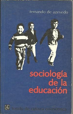 SOCIOLOGIA DE LA EDUCACION: FERNANDO DE AZEVEDO