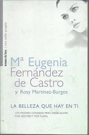 LA BELLEZA QUE HAY EN TI: MARIA EUGENIA FERNANDEZ