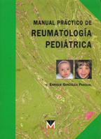 MANUAL PRACTICO DE REUMATOLOGIA PEDIATRICA: ENRIQUE GONZALEZ PASCUAL