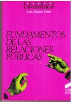 FUNDAMENTOS DE LAS RELACIONES PUBLICAS: LUIS SOLANO FLETA