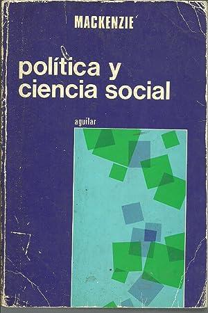 POLITICA Y CIENCIA SOCIAL: MACKENZIE
