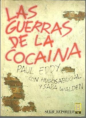 LAS GUERRAS DE LA COCAINA: PAUL EDDY HUGO SABOGAL SARA WALDEN