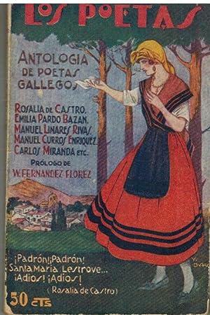 ANTOLOGIA DE LOS POETAS GALLEGOS: VARIOS AUTORES
