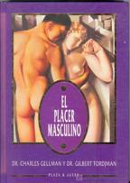 EL PLACER MASCULINO: DR. CHARLES GELLMAN Y DR. GILBERT TORDJMAN