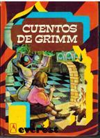 CUENTOS DE LOS HERMANOS GRIMM: JACOB LUDWIG CARL Y WHILHEM GRIMM